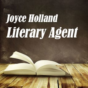 Profile of Joyce Holland Book Agent - Literary Agent
