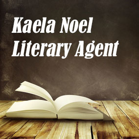 Profile of Kaela Noel Book Agent - Literary Agents