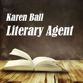 Profile of Karen Ball Book Agent - Literary Agent
