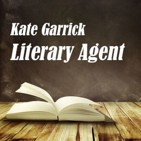 Profile of Kate Garrick Book Agent - Literary Agent