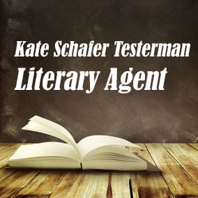 Literary Agent Kate Schafer Testerman – KT Literary Agency