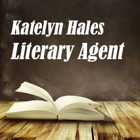 Profile of Katelyn Hales Book Agent - Literary Agent