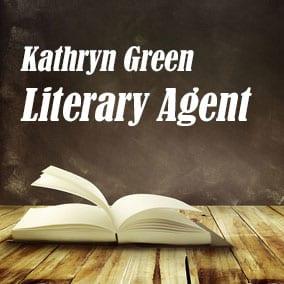 Literary Agent Kathryn Green – Kathryn Green Literary Agency