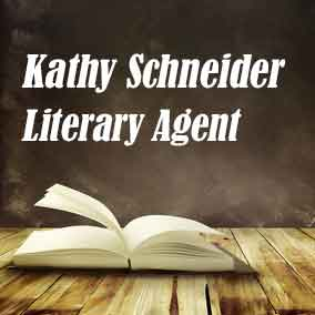 Profile of Kathy Schneider Book Agent - Literary Agent