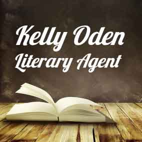 Profile of Kelly Oden Book Agent - Literary Agent