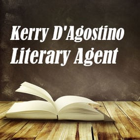 Profile of Kerry D'Agostino Book Agent - Literary Agent
