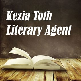 Profile of Kezia Toth Book Agent - Literary Agent