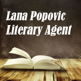Profile of Lana Popovic Book Agent - Literary Agent