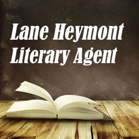 Literary Agent Lane Heymont – The Tobias Literary Agency