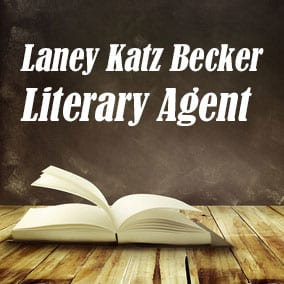 Profile of Laney Katz Becker Book Agent - Literary Agent
