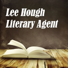 Profile of Lee Hough Book Agent - Literary Agents