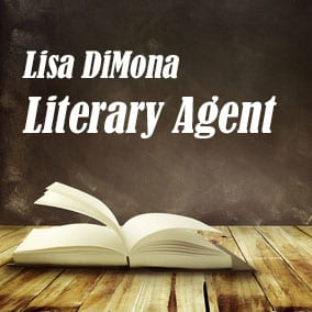 Literary Agent Lisa DiMona – Writers House