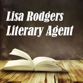 Profile of Lisa Rodgers Book Agent - Literary Agent