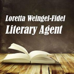Profile of Loretta Weingel-Fidel Book Agent - Literary Agent
