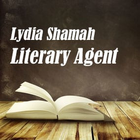 Profile of Lydia Shamah Book Agent - Literary Agent
