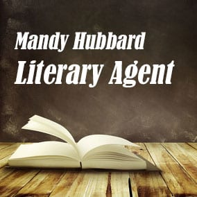 Profile of Mandy Hubbard Book Agent - Literary Agent