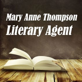 Literary Agent Mary Ann Thompson – Mary Anne Thompson Associates
