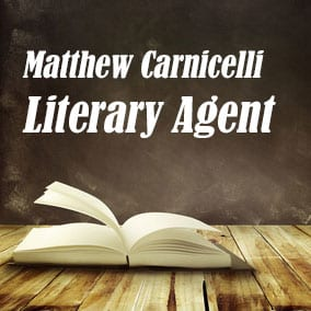 Literary Agent Matthew Carnicelli – Carnicelli Literary Management