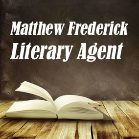 Profile of Matthew Frederick Book Agent - Literary Agent