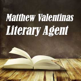 Literary Agent Matthew Valentinas – Kneerim & Williams Literary Agency