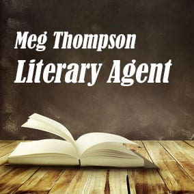 Profile of Meg Thompson Book Agent - Literary Agent