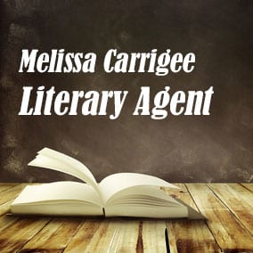 Profile of Melissa Carrigee Book Agent - Literary Agent