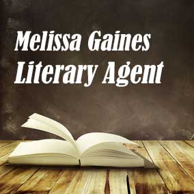 Profile of Melissa Gaines Book Agent - Literary Agent