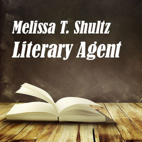 Profile of Melissa T Shultz Book Agent - Literary Agents