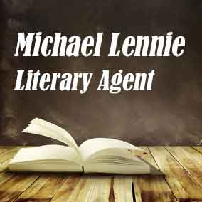 Literary Agent Michael Lennie – Lennie Literary Agency & Author's Attorney