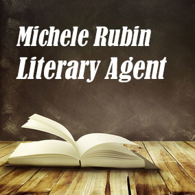 Literary Agent Michele Rubin – Writers House
