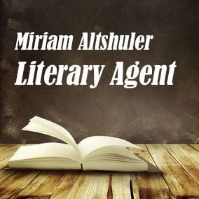 Profile of Miriam Altshuler Book Agent - Literary Agent