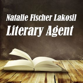 Profile of Natalie Fischer Lakosil Book Agent - Literary Agent