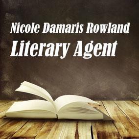 Literary Agent Nicole Damaris Rowland – The Damaris Rowland Agency
