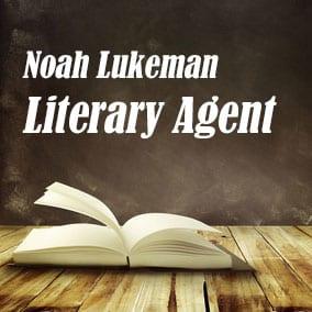 Profile of Noah Lukeman Book Agent - Literary Agent