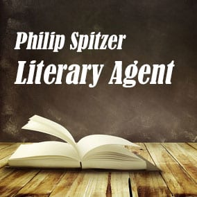 Literary Agent Philip Spitzer – Philip Spitzer Literary Agency