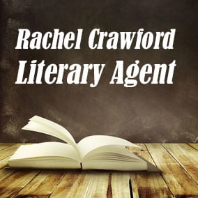 Profile of Rachel Crawford Book Agent - Literary Agent