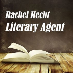Profile of Rachel Hecht Book Agent - Literary Agent