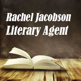 Profile of Rachel Jacobson Book Agent - Literary Agent