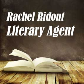 Profile of Rachel Ridout Book Agent - Literary Agent