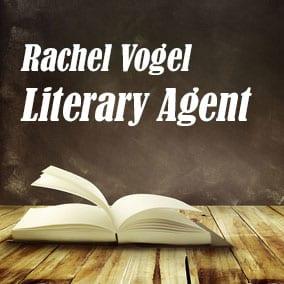 Profile of Rachel Vogel Book Agent - Literary Agent