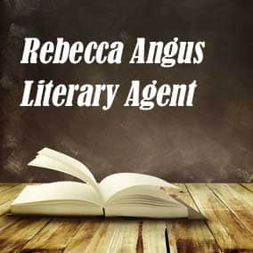 Profile of Rebecca Angus Book Agent - Literary Agent