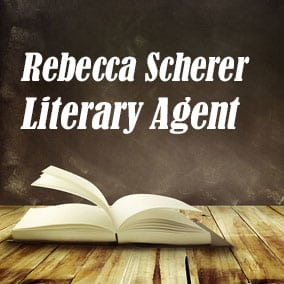 Profile of Rebecca Scherer Book Agent - Literary Agent