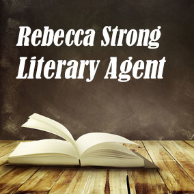 Profile of Rebecca Strong Book Agent - Literary Agents