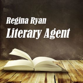 Literary Agent Regina Ryan – Regina Ryan Publishing Enterprises