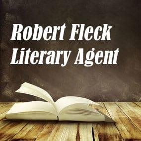 Literary Agent Robert Fleck – The Fleck Agency