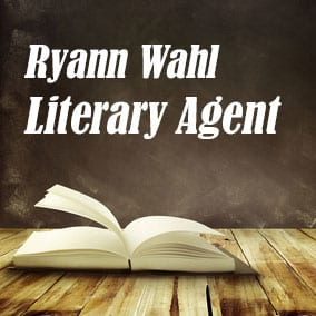 Profile of Ryann Wahl Book Agent - Literary Agents