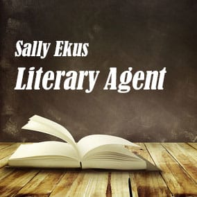 Literary Agent Sally Ekus – The Lisa Ekus Group