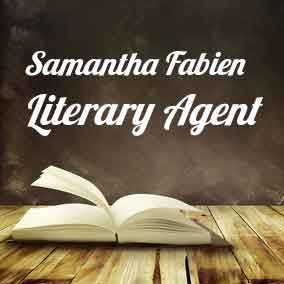 Profile of Samantha Fabien Book Agent - Literary Agents