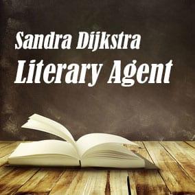 Literary Agent Sandra Dijkstra – Sandra Dijkstra Literary Agency