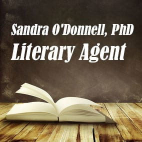 Profile of Sandra ODonnell PhD Book Agent - Literary Agents